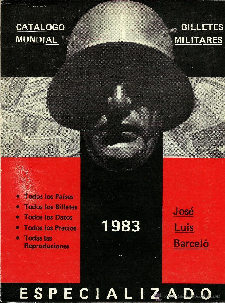 Busco 'Catálogo mundial de billetes militares' de José Luis Barceló 46821010