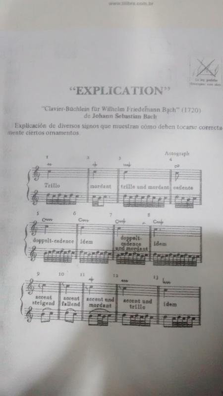 O pequeno álbum Anna Madalena Bach na Clave de Dó primeira linha e Clave de Fá na quarta linha / Analise dos Ornamentos Explic10