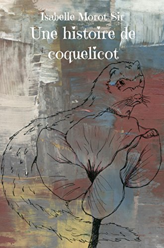 [Morot-Sir, Isabelle] Une histoire de coquelicot Coquel10
