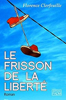 [Clerfeuille, Florence] Le Chœur de la vie - Tome 1 : Le Frisson de la liberté Frisso10