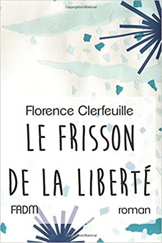 [Clerfeuille, Florence] Le Chœur de la vie - Tome 1 : Le Frisson de la liberté Frisso11