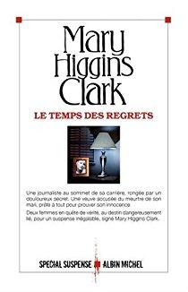 [Higgins Clark, Mary] Le temps des regrets Mhc10