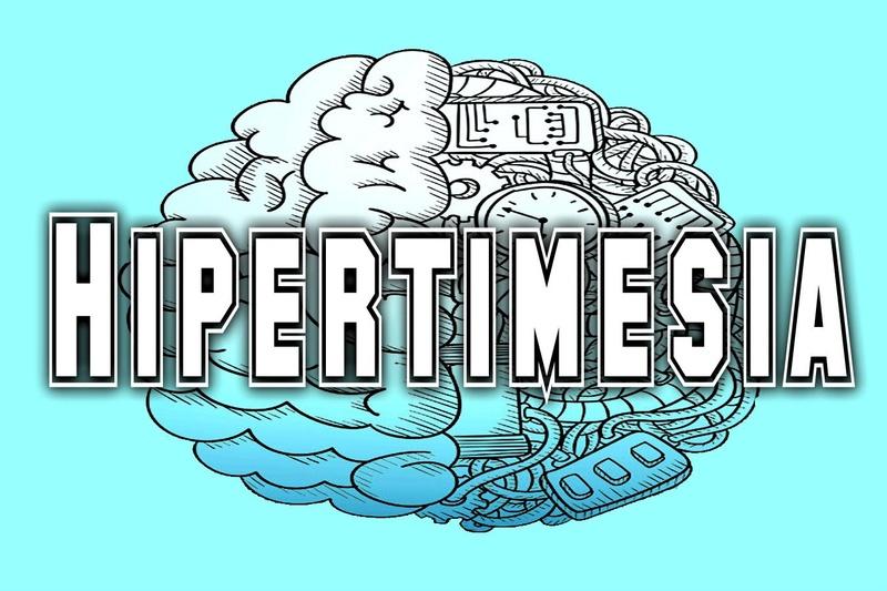 La Hipertimesia, una enfermedad Hipert10