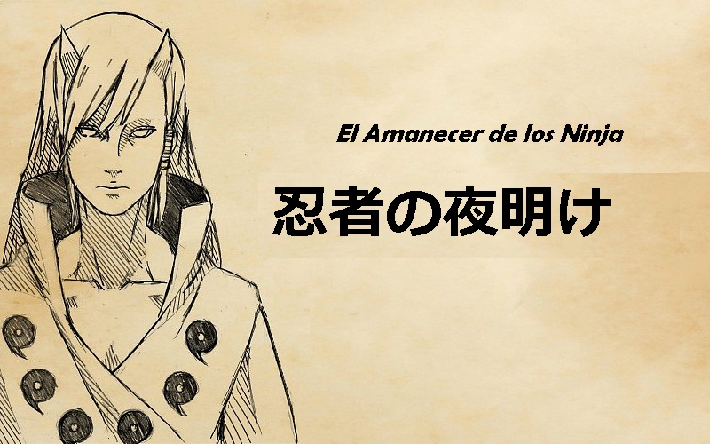 El Amanecer de los Ninja