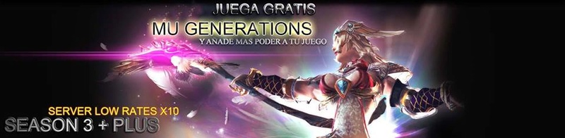 [SEASON 3] Mu Generations el mejor server Slow 10x Dinamic +NEW EVENTS 17022515