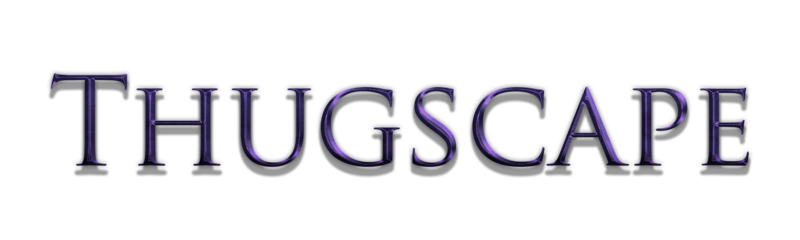 ThugScape