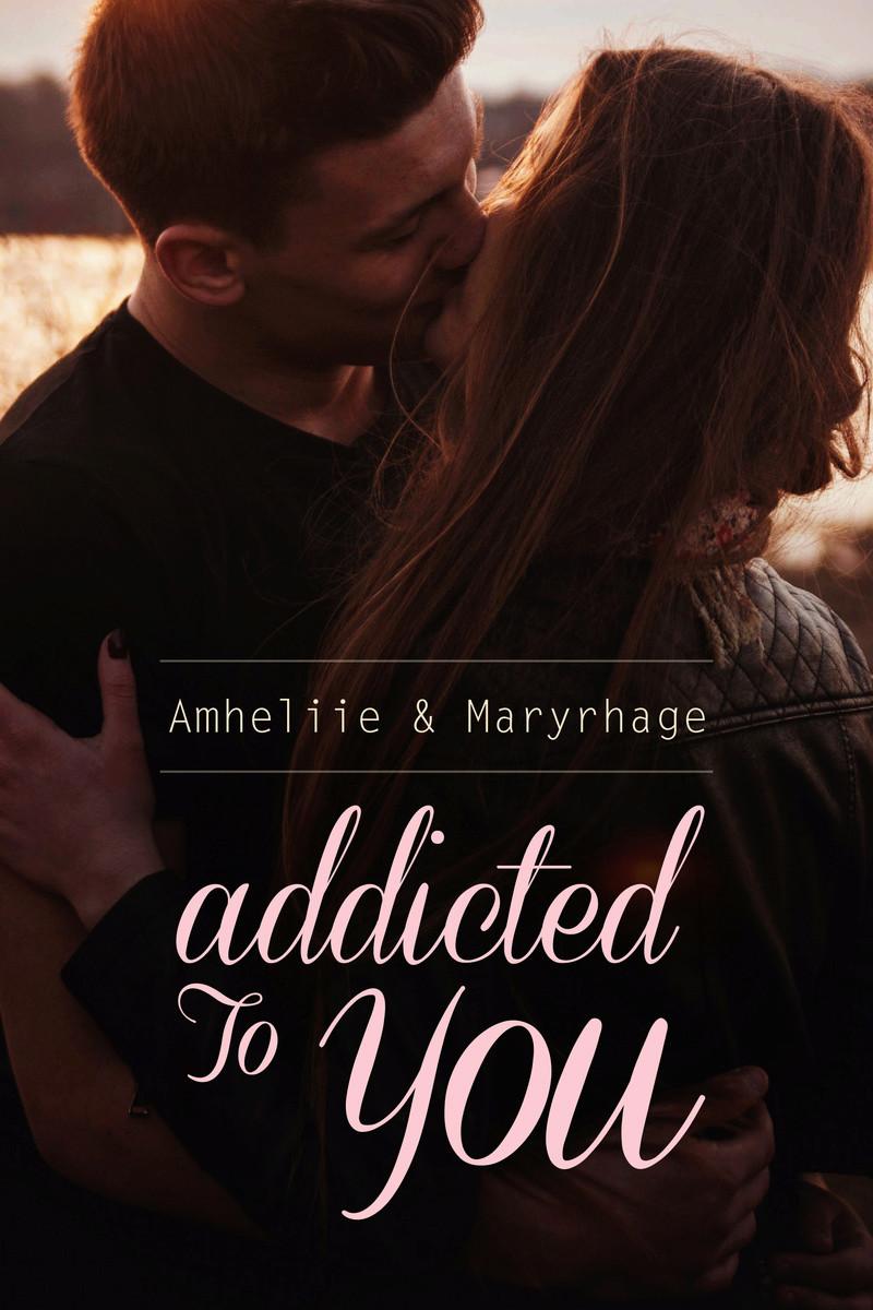 AMHELIIE & MARYRHAGE - ADDICTED TO YOU Addict11