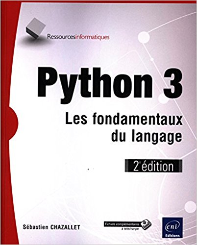 Python 3 - Les fondamentaux du langage de Sébastien CHAZALLET 51kcmg10