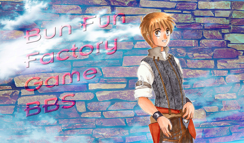 BUN FUN FACTORY GAME BBS