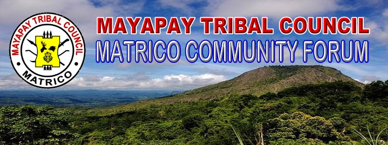 MAYAPAY TRIBAL COUNCIL FORUM