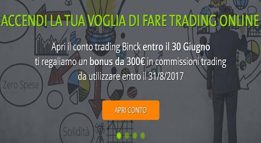 BINCK regala 300 € in commissioni trading [scaduta il 30/06/2017] Immagi13
