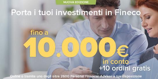 """PROMOZIONE """"TUTTO IN FINECO"""" regala un bonus in conto corrente fino a € 10.000 [scaduta il 10/08/2017] Immagi17"""