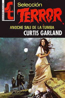 Seleccion Terror 002 Anoche Salí De La Tumba (Curtis Garland) 002_an10