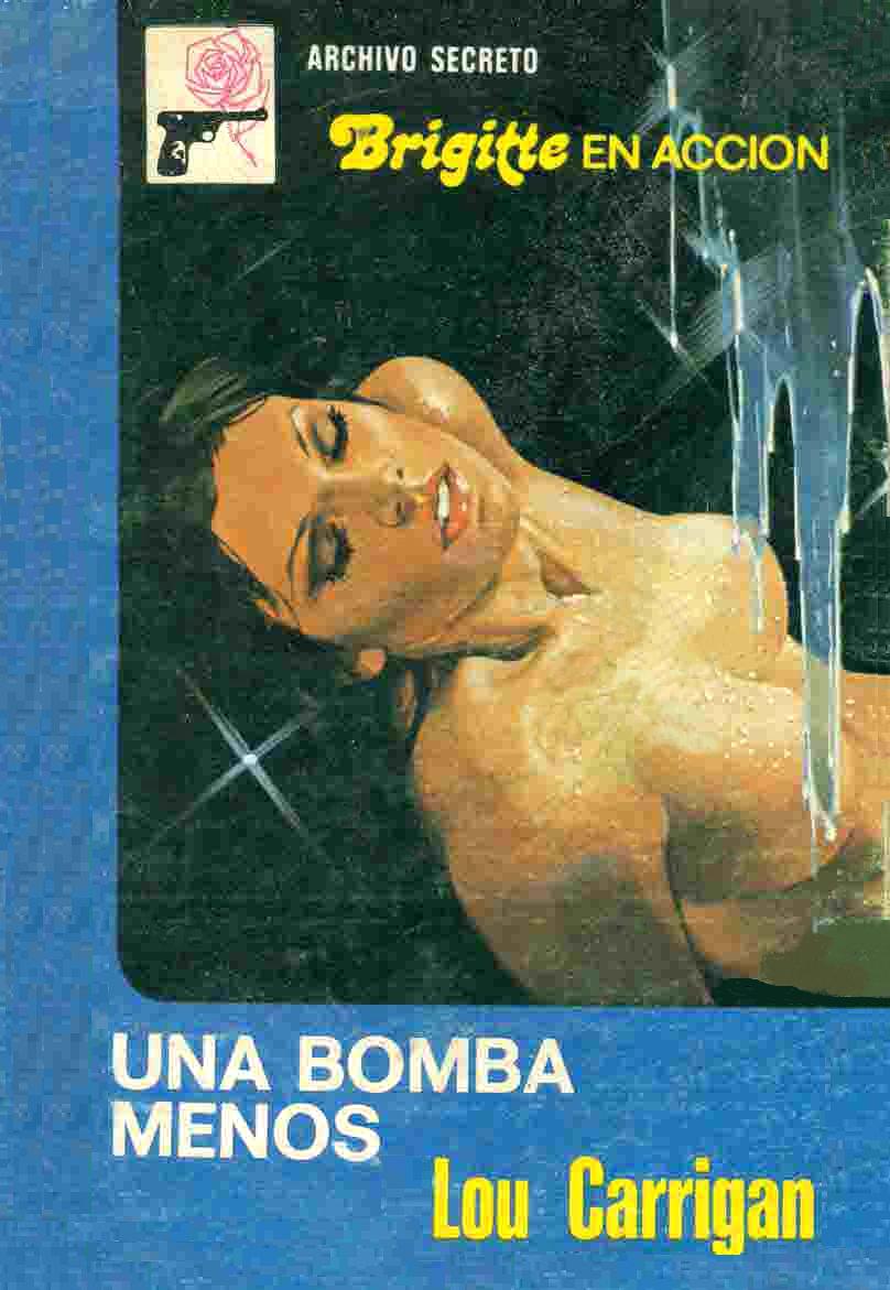 Archivo Secreto 177 (Brigitte En Acción) Una Bomba Menos Archiv10