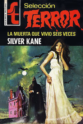 Seleccion Terror 001 La Muerta Que Vivio Seis Veces (Silver Kane) Page-011
