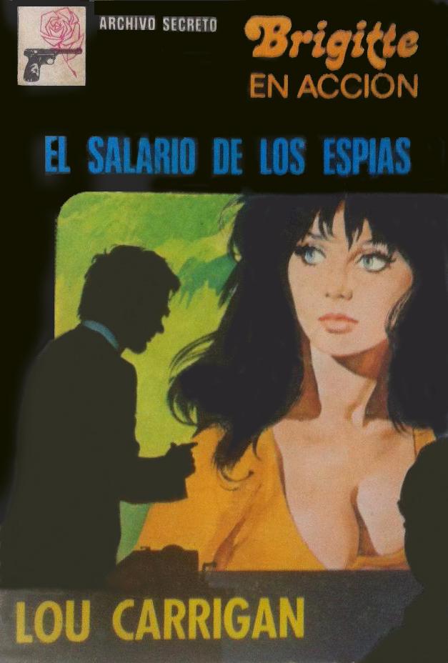 Archivo Secreto 166 (Brigitte En Acción) El Salario De Los Espias Page-013