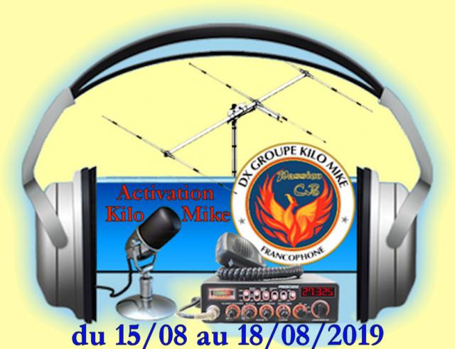 Activation Kilo Mike Août 2019 Activa10