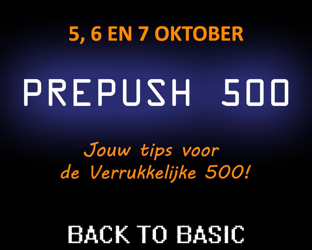 5, 6 en 7 oktober: De PrePush500! Prepus10
