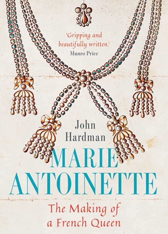 John Hardman, Marie-Antoinette, the Making of a French Queen 71qhhb10