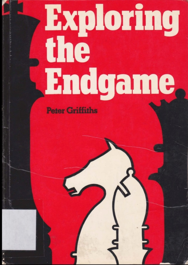 EXPLORING THE ENDGAME BY PETER GRIFFITHS Screen13