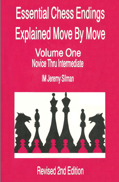 ESSENTIAL CHESS ENDINGS MOVE BY MOVE-silman Screen19
