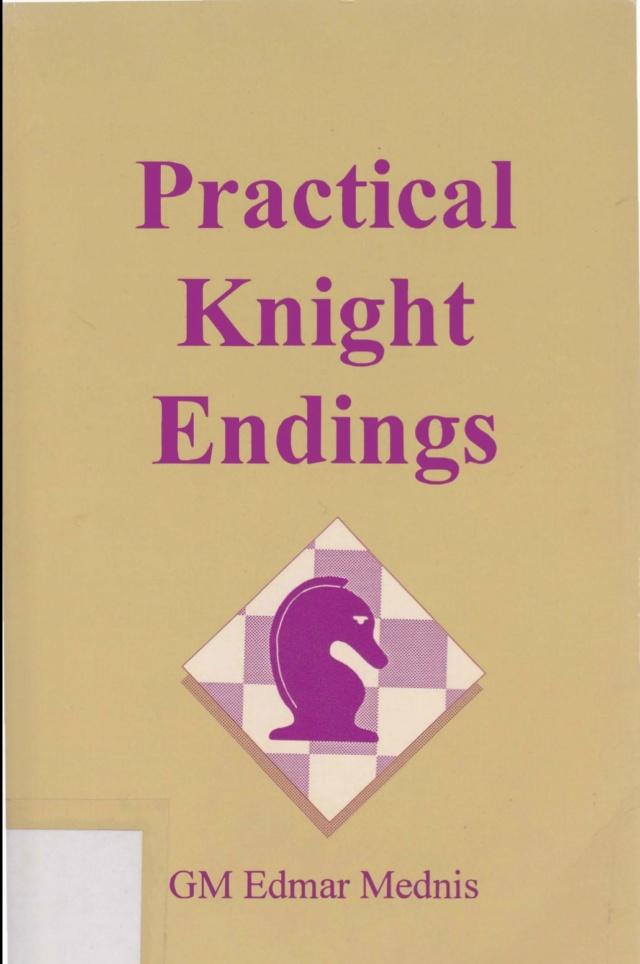 PRACTICAL KNIGHT ENDINGS by EDMAR MEDNIS Screen47