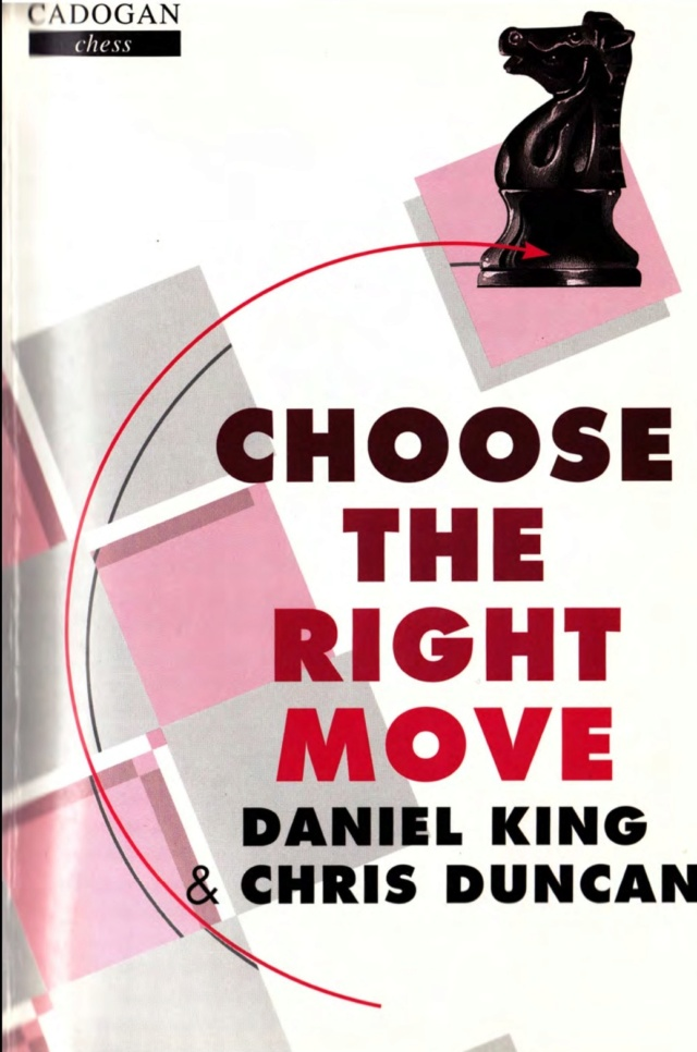 CHOOSE THE RIGHT MOVE BY DANIEL KING & CHRIS DUNCAN Screen53