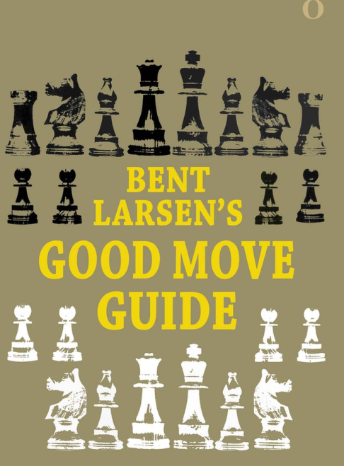 BENT LARSEN GOOD MOVE GUIDE (IMMORTAL EXCLUSIVE EDITION) Screen53