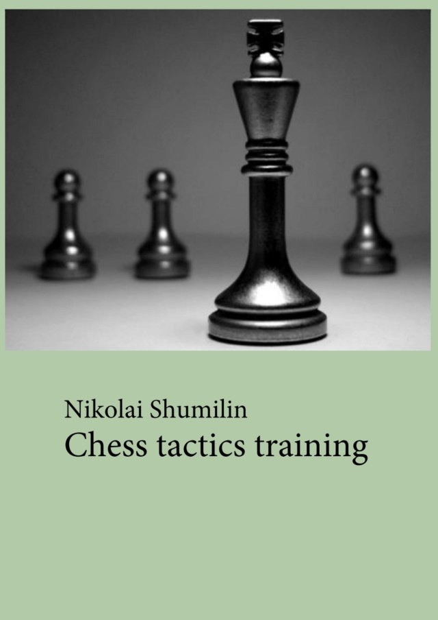 Nikolai shumilin CHESS TACTICS TRAINING Screen55