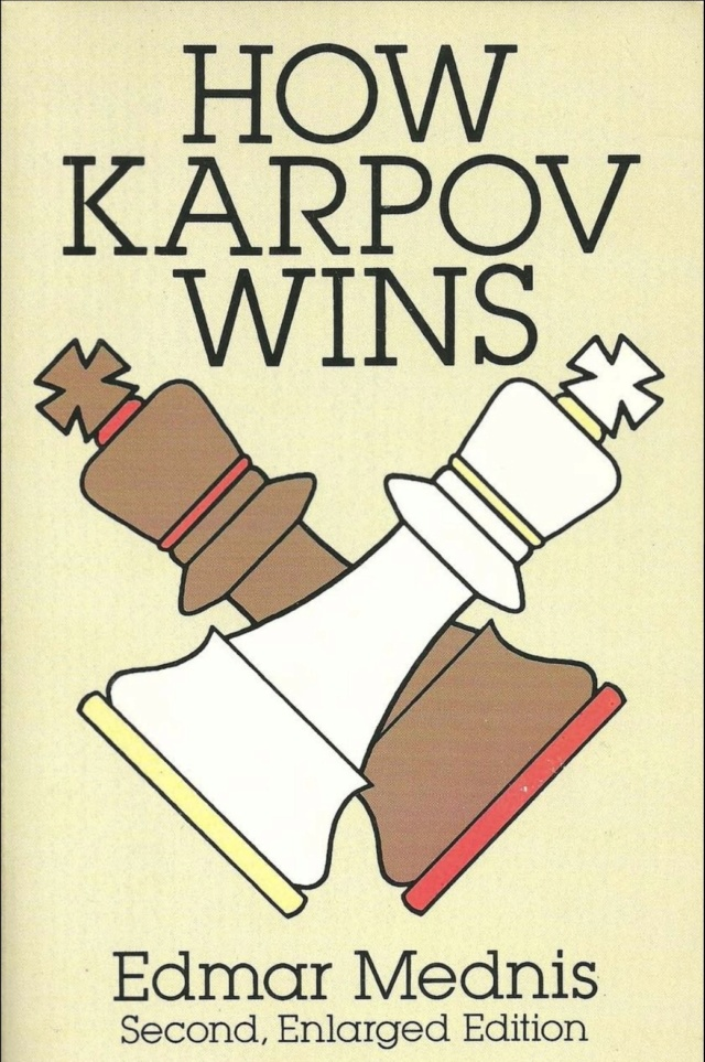 HOW KARPOV WINS by EDMAR MEDNIS Screen57