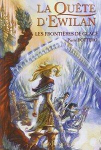 Bottero Pierre - Les frontières de glace - La quête d'Ewilan T2 51adnk10