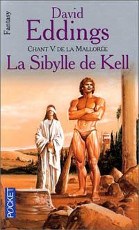 Eddings David - La sybille de Kell - Chant 5 de la Mallorée 968-la10