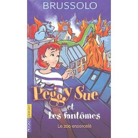 Brussolo Serge - Le zoo ensorcelé - Peggy-Sue et les fantômes T4 Brusso11