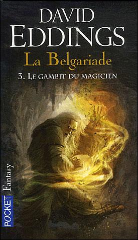 Eddings David - Le gambit du magicien - Chant 3 de la Belgariade Gambit10