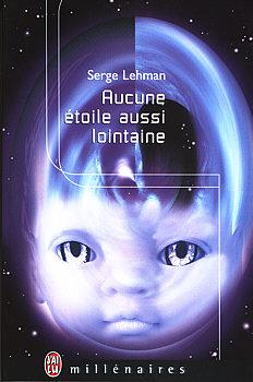 LEHMAN Serge - Aucune étoile aussi lointaine Jl-mil10