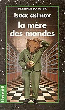 Asimov Isaac - La Mère des Mondes Pdf19910