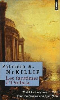 McKillip Patricia A. - Les fantômes d'Ombria Points10