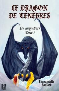 [Soulard, Emmanuelle]  Le Dragon de Ténèbres - Tome 1: Les invocateurs  E_soul10