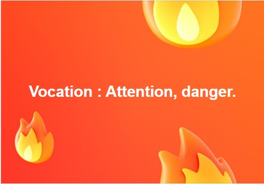 Vocation. Attention danger. Voc10
