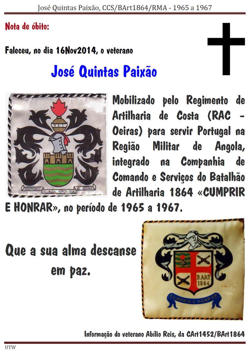 Faleceu o veterano José Quintas Paixão, da CCS/BArt1864/RMA - 16Nov2014 Josequ12