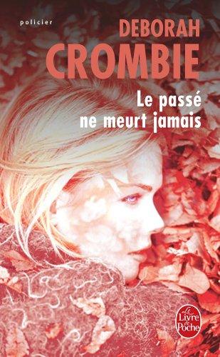 LE PASSÉ NE MEURT JAMAIS de Deborah Crombie 51mr1t10