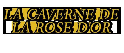 La caverne de la rose d or Titlec10