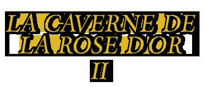 La caverne de la rose d or Titlec11