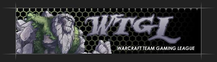 WTGL - Warcraft Team Gaming League