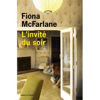 [McFarlane, Fiona] L'invité du soir 1540-110