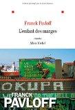 [Pavloff, Franck] L'enfant des marges 51iq3a10
