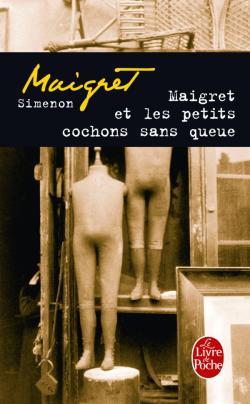 [Simenon, Georges] Maigret et les petits cochons sans queue 97822510