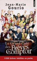 [Editions Points] Le grand café des brèves de comptoir de Jean-Marie Gourio. 97827510