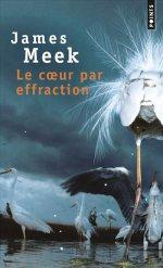 [Editions Points] Le coeur par effraction de James Meek 97827511