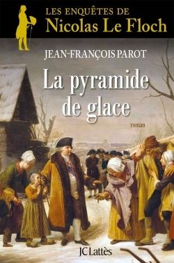 [Parot, Jean-François] Les Enquêtes de Nicolas Le Floch - Tome 12: La pyramide de glace Couv7210